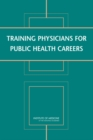 Image for Training physicians for public health careers