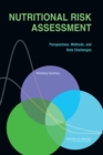 Image for Nutritional risk assessment: perspectives, methods, and data challenges : workshop summary