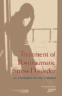 Image for Treatment of posttraumatic stress disorder: an assessment of the evidence