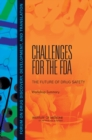Image for Challenges for the FDA: the future of drug safety : workshop summary