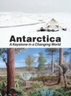 Image for Antarctica : A Keystone in a Changing World
