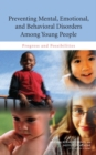 Image for Preventing Mental, Emotional, and Behavioral Disorders Among Young People : Progress and Possibilities