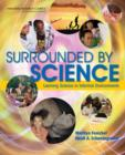 Image for Surrounded by Science : Learning Science in Informal Environments