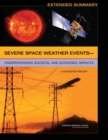 Image for Extended summary: severe space weather events : understanding societal and economic impacts : a workshop report