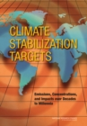 Image for Climate Stabilization Targets : Emissions, Concentrations, and Impacts over Decades to Millennia