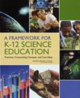 Image for A Framework for K-12 Science Education : Practices, Crosscutting Concepts, and Core Ideas
