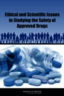 Image for Ethical and Scientific Issues in Studying the Safety of Approved Drugs