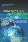 Image for Global Navigation Satellite Systems : Report of a Joint Workshop of the National Academy of Engineering and the Chinese Academy of Engineering