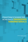 Image for A Research Strategy for Environmental, Health, and Safety Aspects of Engineered Nanomaterials