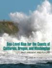 Image for Sea-Level Rise for the Coasts of California, Oregon, and Washington: Past, Present, and Future