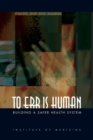Image for To err is human  : building a safer health system