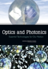 Image for Optics and photonics  : essential technologies for our nation