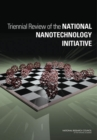 Image for Triennial Review of the National Nanotechnology Initiative