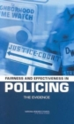 Image for Fairness and Effectiveness in Policing : The Evidence
