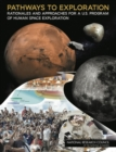 Image for Pathways to Exploration: Rationales and Approaches for a U.S. Program of Human Space Exploration
