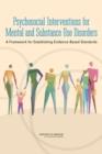 Image for Psychosocial Interventions for Mental and Substance Use Disorders: A Framework for Establishing Evidence-Based Standards