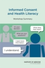 Image for Informed Consent and Health Literacy: Workshop Summary
