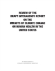 Image for Review of the Draft Interagency Report on the Impacts of Climate Change on Human Health in the United States