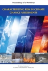 Image for Characterizing Risk in Climate Change Assessments: Proceedings of a Workshop
