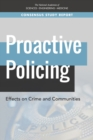 Image for Proactive Policing: Effects on Crime and Communities
