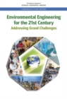 Image for Environmental Engineering for the 21st Century: Addressing Grand Challenges