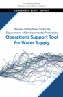 Image for Review of the New York City Department of Environmental Protection Operations Support Tool for Water Supply