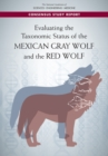Image for Evaluating the Taxonomic Status of the Mexican Gray Wolf and the Red Wolf