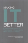 Image for Making IT better: expanding information technology research to meet society's needs