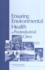 Image for Ensuring Environmental Health in Postindustrial Cities: Workshop Summary.