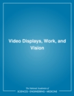 Image for Video displays, work, and vision