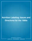 Image for Nutrition labeling: issues and directions for the 1990s