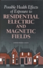 Image for Possible health effects of exposure to residential electric and magnetic fields