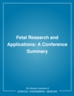 Image for Fetal research and applications: a conference summary