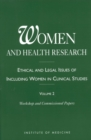 Image for Women and health research: ethical and legal issues of including women in clinical studies