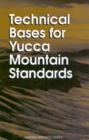 Image for Technical bases for Yucca Mountain standards