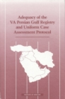 Image for Adequacy of the VA Persian Gulf registry and uniform case assessment protocol