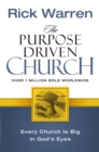 Image for The Purpose Driven Church : Every Church Is Big in God's Eyes