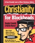 Image for Christianity for Blockheads : A User-Friendly Look at What Christians Believe