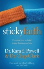 Image for Sticky Faith : Everyday Ideas to Build Lasting Faith in Your Kids