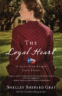 Image for The loyal heart