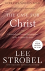 Image for The Case for Christ : A Journalist's Personal Investigation of the Evidence for Jesus