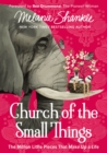 Image for Church of the small things