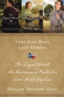 Image for Lone star hero love stories: The loyal heart ; An uncommon protector ; Love held captive