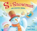 Image for S Is for Snowman