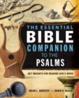Image for The essential Bible companion to the psalms: key insights for reading God's word