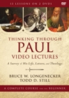 Image for Thinking through Paul Video Lectures : A Survey of His Life, Letters, and Theology