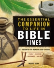 Image for The essential companion to life in Bible times