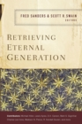 Image for Retrieving eternal generation