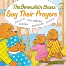 Image for The Berenstain Bears Say Their Prayers