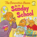 Image for The Berenstain Bears Go to Sunday School